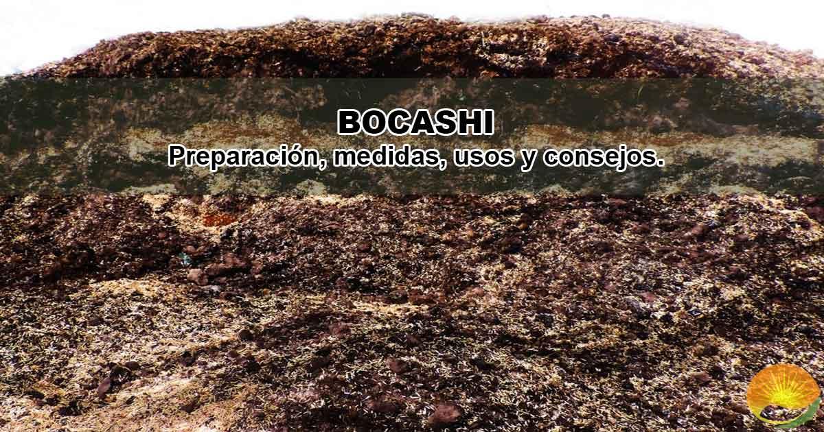Cómo hacer abono Bocashi.