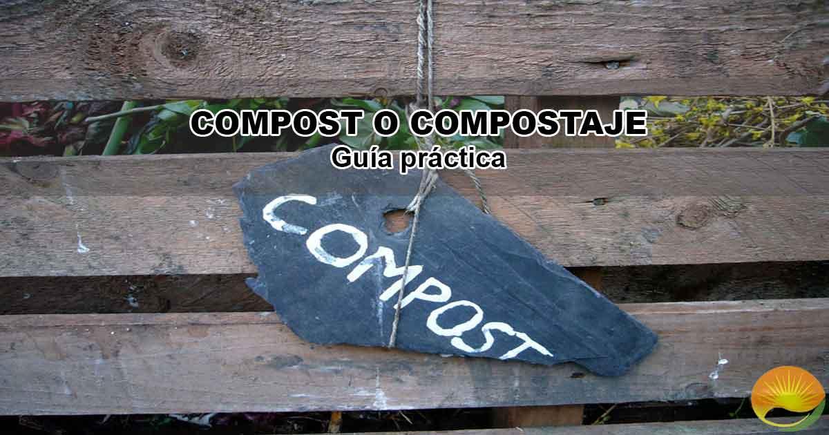 Cómo hacer Compost Abono Orgánico