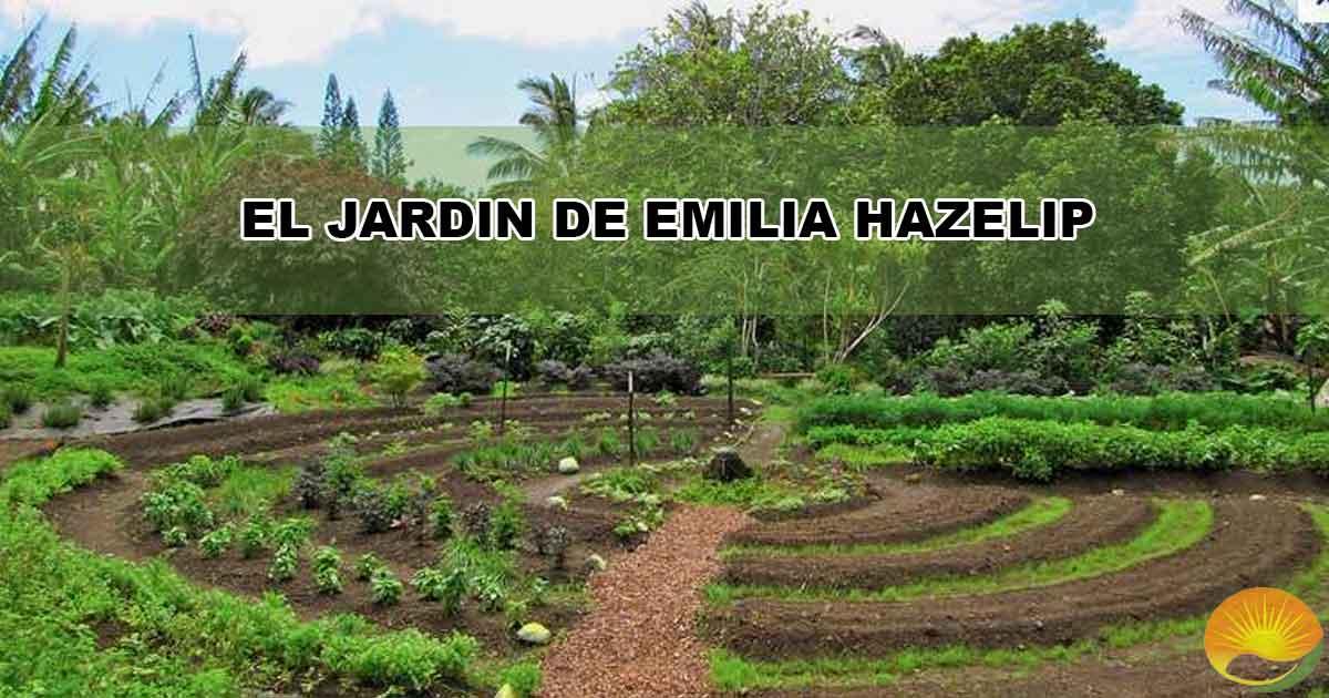 El jardín de emilia hazelip