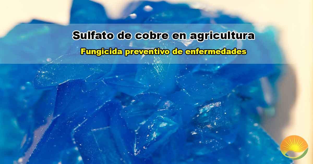 Sulfato de cobre en agricultura