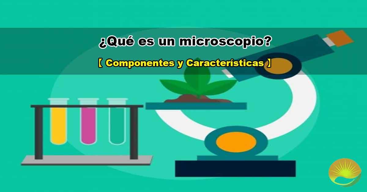 Que es un microscopio